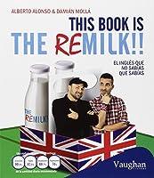 This Book Is The Remilk!!: El Inglés Que No