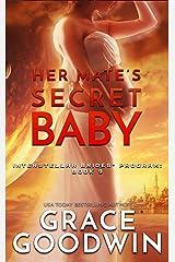 Her Mate's Secret Baby (Interstellar Brides® Program Book 9) Kindle Edition