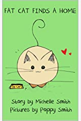 Fat Cat Finds a Home (Fat Cat Books Book 1) Kindle Edition