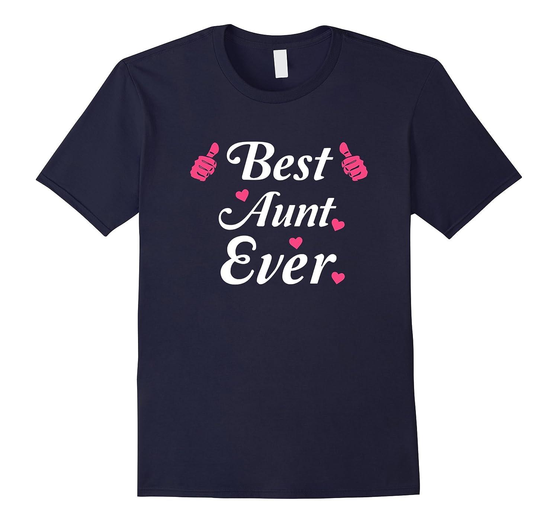 Best Aunt Ever Proud Aunt Shirt Gift-Vaci