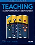 Teaching The College, Career, And Civic Life (C3) Framework