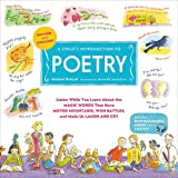 A Child's Introduction to Poetry (Revised and Updated): Listen While You Learn About the Magic Words That Have Moved…
