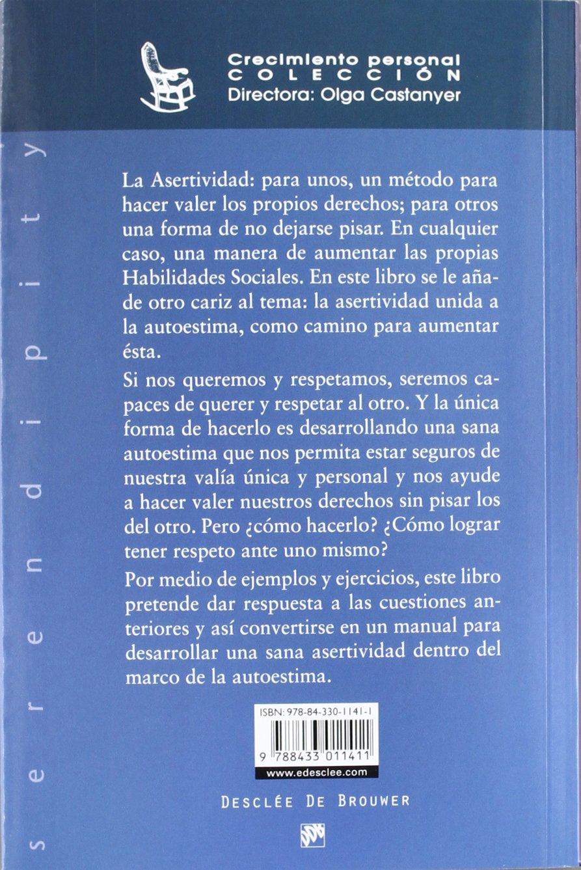 La asertividad: expresión de una sana autoestima Serendipity: Amazon.es:  Olga Castanyer: Libros