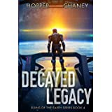 Decayed Legacy