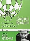 Filastrocche in cielo e in terra letto da Neri Marcorè. Audiolibro. CD Audio formato MP3