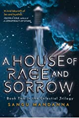 House of Rage and Sorrow: Book Two in the Celestial Trilogy Kindle Edition
