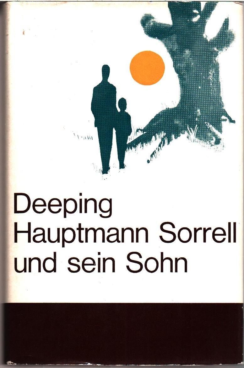 Hauptmann Sorrell und sein Sohn - Roman