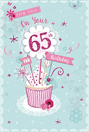 Greetings Age 65 Female Birthday Card