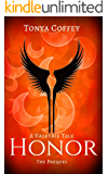 Honor (A Valkyrie Tale Book 0)