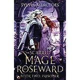 Prisoner (The Scarred Mage of Roseward)