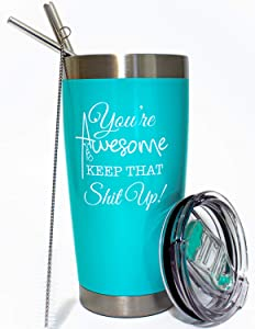 You're Awesome Keep That Up - Funny Gifts. A Great Thank You, Encouragement, Appreciation Gifts for Friends, Best Friend, Coworker, Boss in Events: Christmas, Job Promotion, Farewell, Birthday.