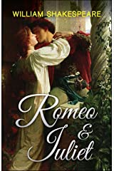 Romeo and Juliet Kindle Edition