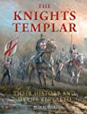 Knights Templar: Their History and Myths Revealed