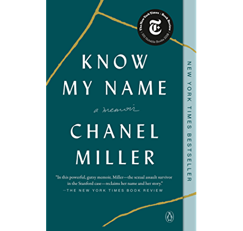 Amazon Com Know My Name A Memoir Ebook Miller Chanel Kindle Store