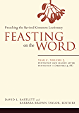 Feasting on the Word: Year C, Volume 3: Pentecost and Season after Pentecost 1 (Propers 3-16)