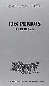 Los perros (Antología teatral española) (Spanish Edition)