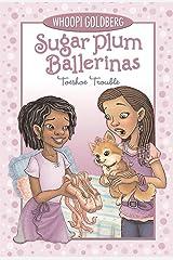 Toeshoe Trouble (Sugar Plum Ballerinas series Book 2) Kindle Edition
