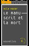 Le Manuscrit et la mort (French Edition)