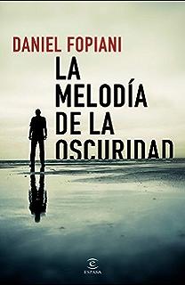 La melodía de la oscuridad (Spanish Edition)