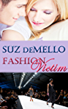 Fashion Victim: Romantic Suspense