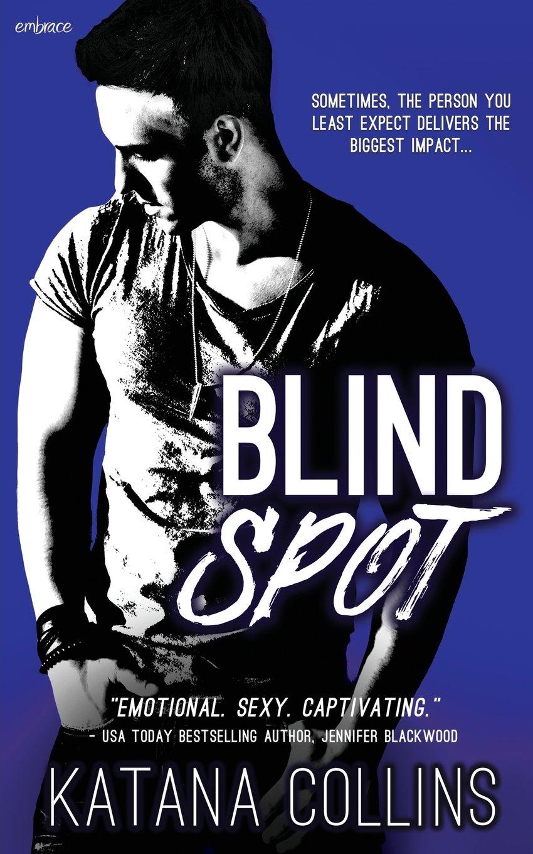 Blind Spot Katana Collins 9781682812730 Amazon Com Books