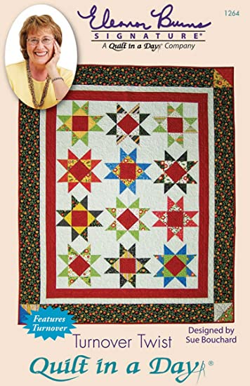 Amazon.com: Turnover Twist Quilt Pattern by Quilt in a Day : sue bouchard quilt in a day - Adamdwight.com