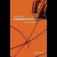 La ética del ciberespacio (Sociología y política)