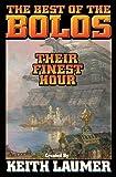 Bolos: Their Finest Hour (Bolo Series Volume 12)