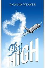 Sky High Kindle Edition