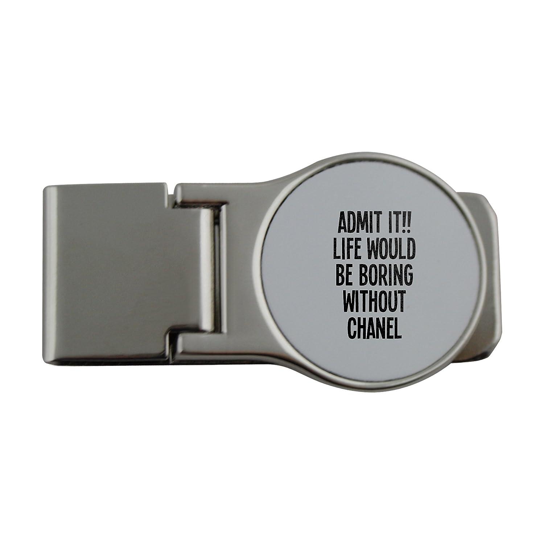 Metal dinero clip con Admit it. Vida sería aburrido sin ...