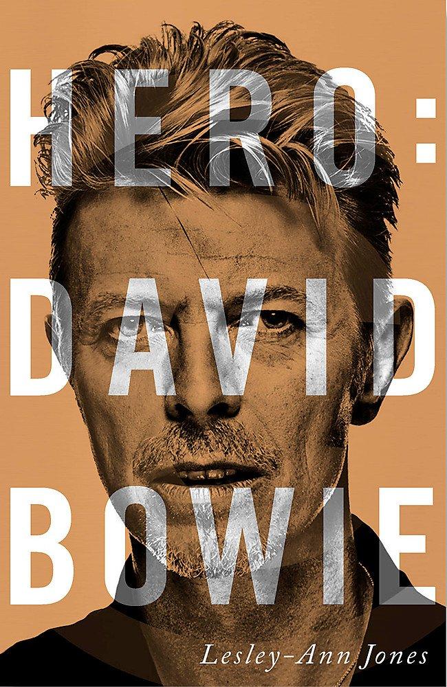 Hero: David Bowie: Lesley-Ann Jones: 9781444758818: Amazon