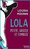 Lola S2.E4 - Petite, grosse et comblée (Lola 2)
