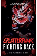 Splatterpunk Fighting Back Kindle Edition