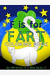 F is for FART: Coloring Book: A rhyming ABC children's COLORING book about farting animals Paperback