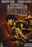 El Retorno Del Forajido [DVD]