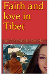 FAITH and LOVE in TIBET: Lightning in the Prairie Kindle Edition
