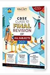 Educart All Subjects Final Revision Book Of CBSE Class 10 Strictly For May 2021 Exam (Objective Maps + Case based Q + Sample Paper) Kindle Edition
