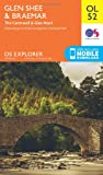 Ordnance Survey Explorer OL52 Glen Shee & Braemar Map With Digital Version