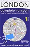 London Complete Transport: Microscale Map of Buses Tubes Trains Inside M25 (All-On-One Premium Edition)