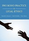Pro Bono Practice and Legal Ethics