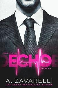 Echo: A Dark Billionaire Romance (Bleeding Hearts Book 1)
