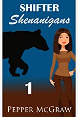 Shifter Shenanigans: A Sweet Paranormal Romance Kindle Edition