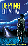 Defying Doomsday: Stories of Fear, Hope and Survival