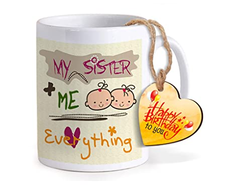 Buy TIED RIBBONS Birthday Gifts For Sister From Printed Coffee Mug With Wooden Tag Online At Low Prices In India
