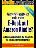 Wie veröffentliche ich mein erstes E-Book auf Amazon Kindle?