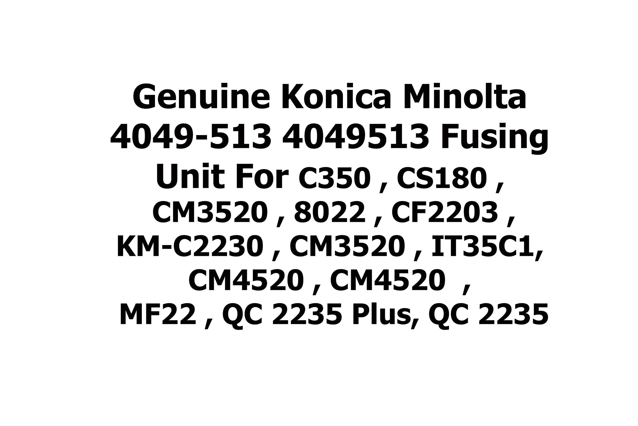Genuine Konica Minolta 4049-513 4049513 Fusing Unit for C350