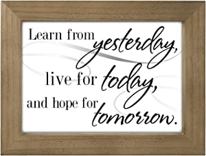Malden International Designs Inspirational Sign Learn From Yesterday, Live For Today Wall or Tabletop Wood Framed Silkscreened Glass Sign, 6.25x8.25, Gray