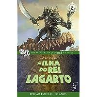 A Ilha do Rei Lagarto - Volume 13