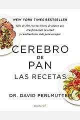 Cerebro de pan. Las recetas (Colección Vital) (Spanish Edition) Kindle Edition