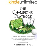 The Champions Playbook: Thinking Your Way to Lower Scores!